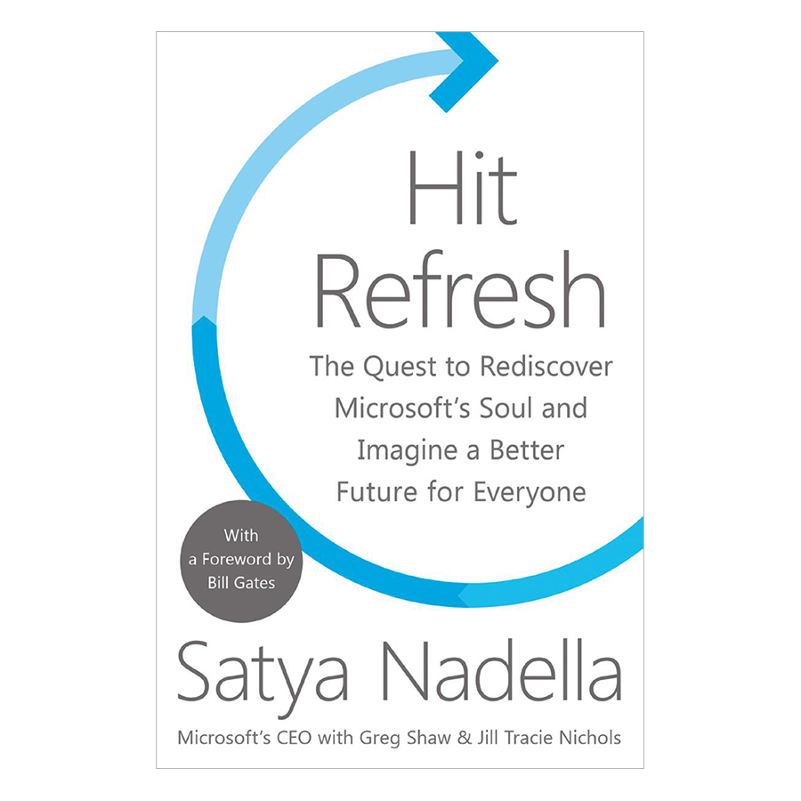 Hit Refresh : The Quest To Rediscover Microsoft