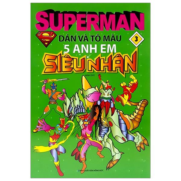 Superman - Dán Và Tô Màu 5 Anh Em Siêu Nhân - Tập 3