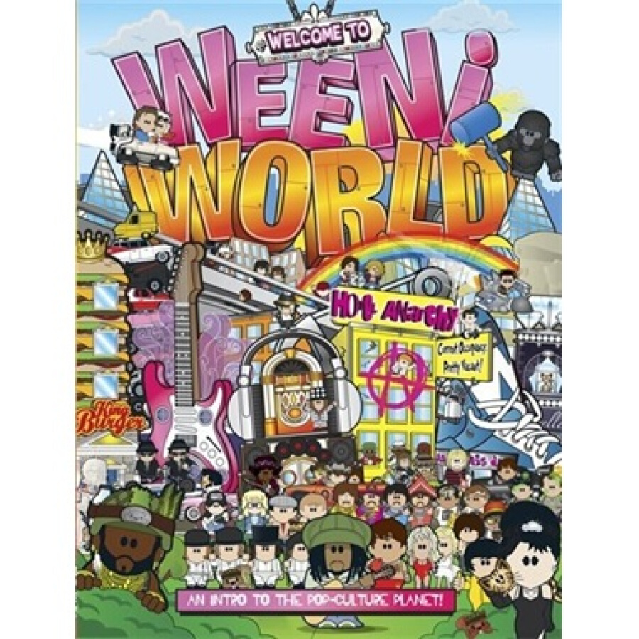 Welcome to Weeniworld!