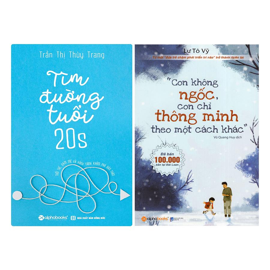 Combo Con Không Ngốc, Con Chỉ Thông Minh Theo Một Cách Khác + Tìm Đường Tuổi 20S (2 quyển) - 18493718 , 3146644191029 , 62_17361834 , 218000 , Combo-Con-Khong-Ngoc-Con-Chi-Thong-Minh-Theo-Mot-Cach-Khac-Tim-Duong-Tuoi-20S-2-quyen-62_17361834 , tiki.vn , Combo Con Không Ngốc, Con Chỉ Thông Minh Theo Một Cách Khác + Tìm Đường Tuổi 20S (2 quyển)