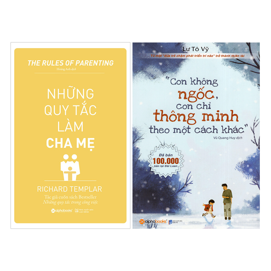 Combo Con Không Ngốc, Con Chỉ Thông Minh Theo Một Cách Khác + Những Quy Tắc Làm Cha Mẹ (2 quyển) - 18493729 , 4646215886846 , 62_17361856 , 258000 , Combo-Con-Khong-Ngoc-Con-Chi-Thong-Minh-Theo-Mot-Cach-Khac-Nhung-Quy-Tac-Lam-Cha-Me-2-quyen-62_17361856 , tiki.vn , Combo Con Không Ngốc, Con Chỉ Thông Minh Theo Một Cách Khác + Những Quy Tắc Làm Cha
