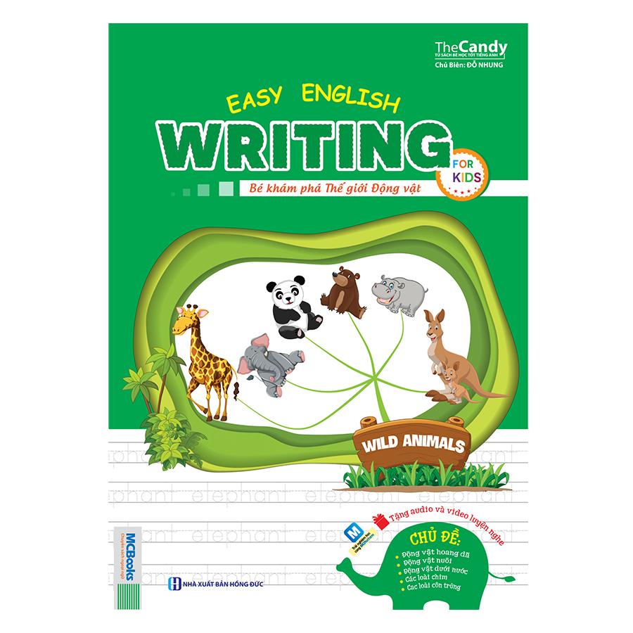 Easy English Writing For Kid – Bé Khám Phá Thế Giới Động Vật