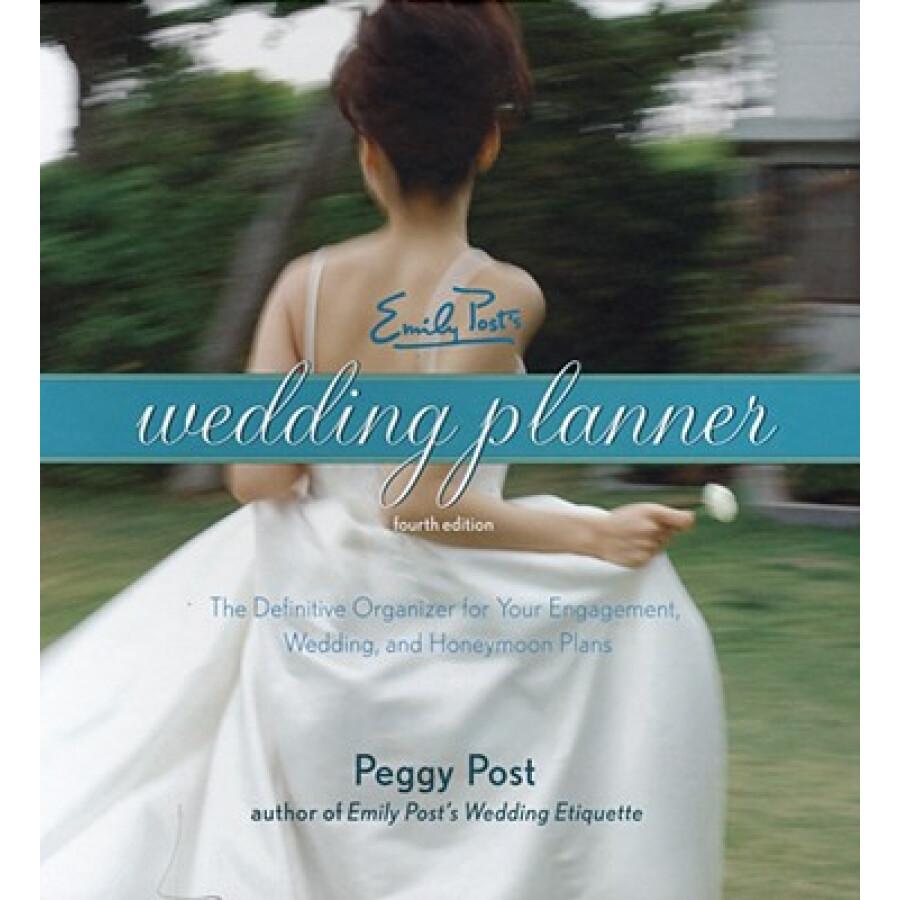 Emily Posts Wedding Planner 4e