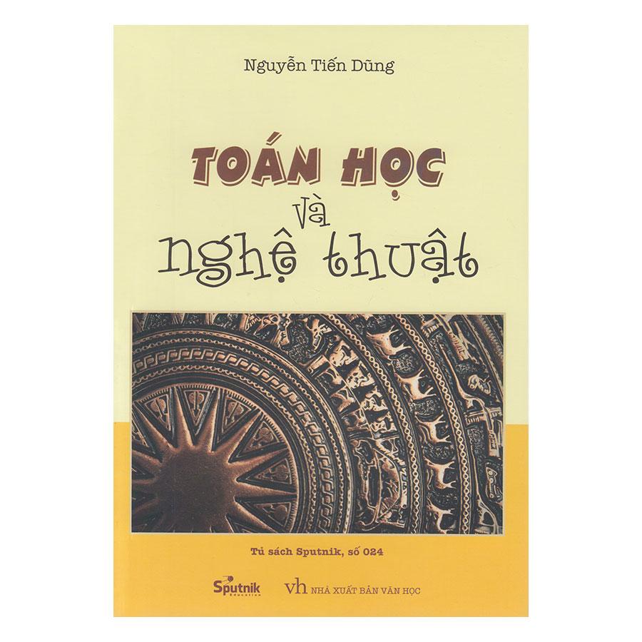 Toán Học và Nghệ thuật (Tái Bản) - 966360 , 9786049636370 , 62_2298677 , 130000 , Toan-Hoc-va-Nghe-thuat-Tai-Ban-62_2298677 , tiki.vn , Toán Học và Nghệ thuật (Tái Bản)