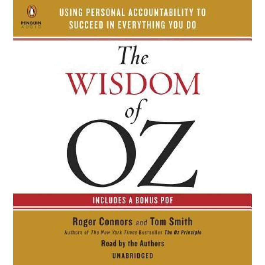 The Wisdom of Oz  Using Personal Accountability