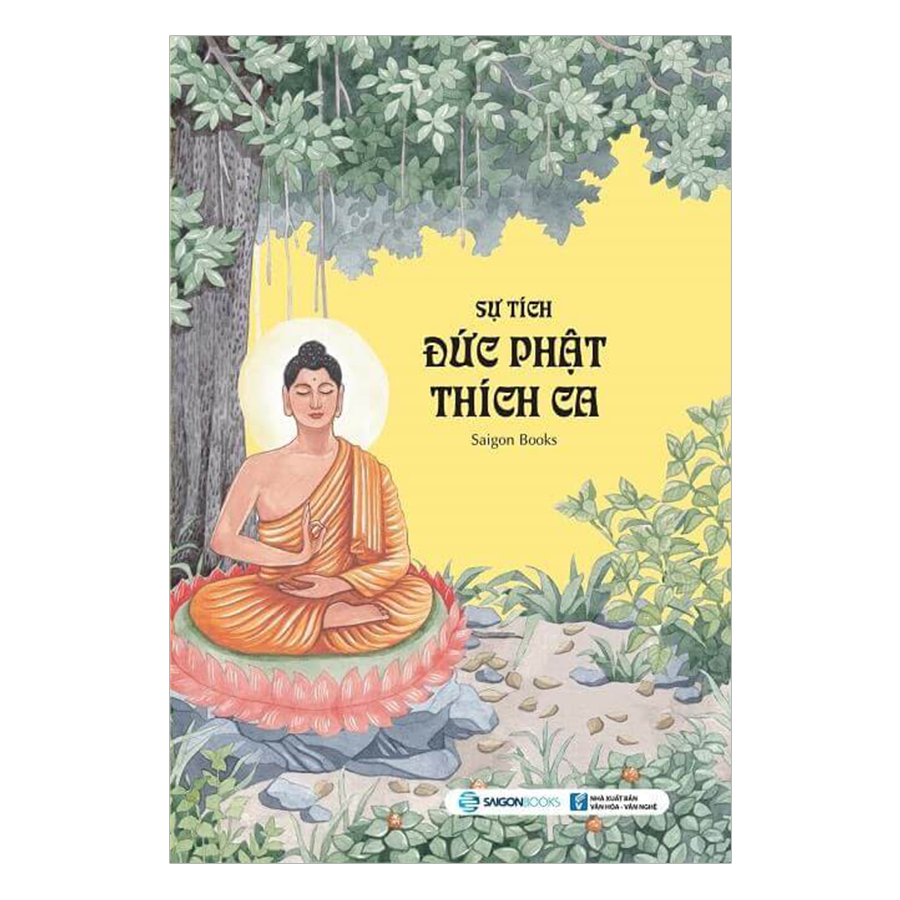 Sự Tích Đức Phật Thích Ca