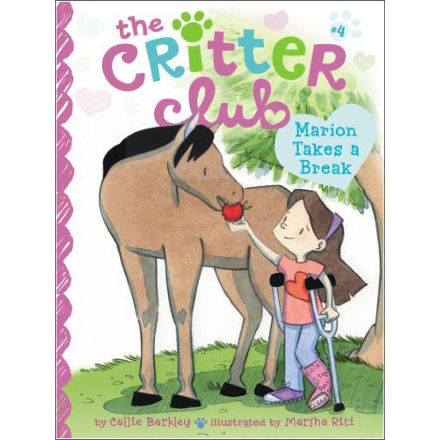 Marion Takes a Break (Critter Club)