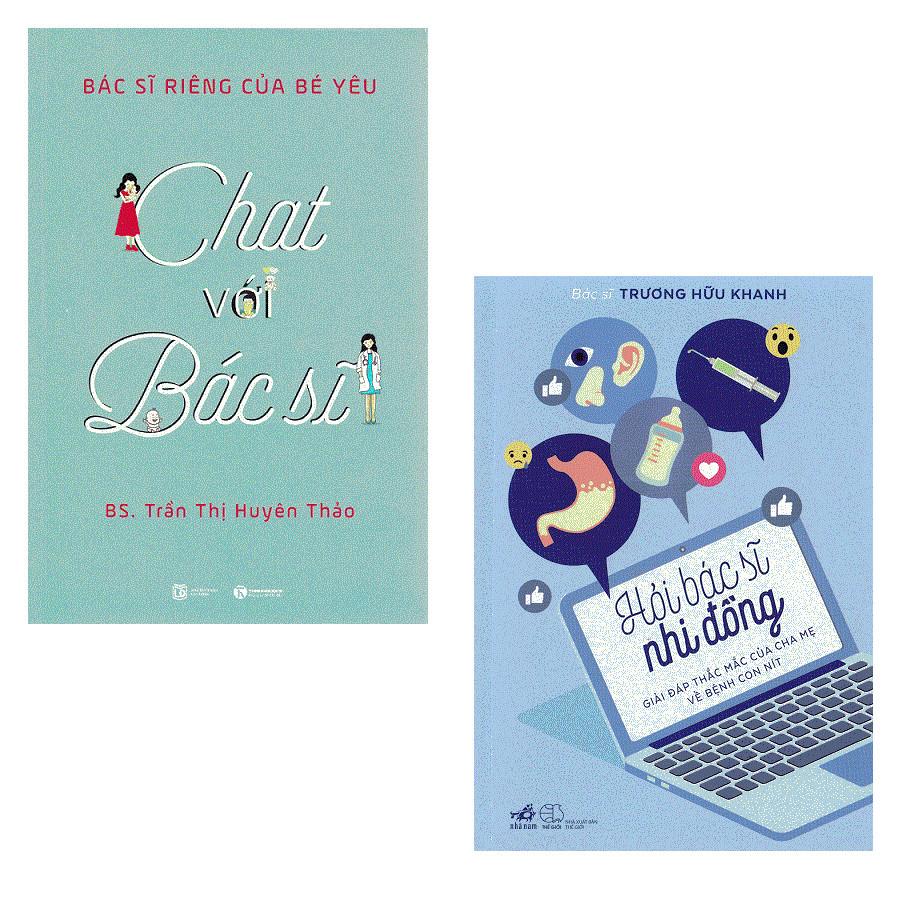 Combo Chat Với Bác Sĩ Và Hỏi Bác Sĩ Nhi Đồng