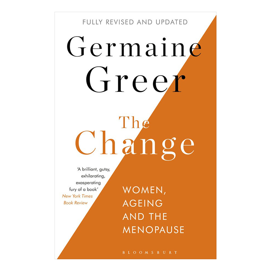 The Change : Women, Ageing and the Menopause - 981868 , 9818334572886 , 62_2573499 , 429000 , The-Change-Women-Ageing-and-the-Menopause-62_2573499 , tiki.vn , The Change : Women, Ageing and the Menopause