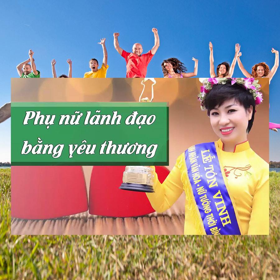 Khóa Học Phụ Nữ Lãnh Đạo Bằng Yêu Thương - 20085507 , 8071573925962 , 62_1714369 , 570000 , Khoa-Hoc-Phu-Nu-Lanh-Dao-Bang-Yeu-Thuong-62_1714369 , tiki.vn , Khóa Học Phụ Nữ Lãnh Đạo Bằng Yêu Thương