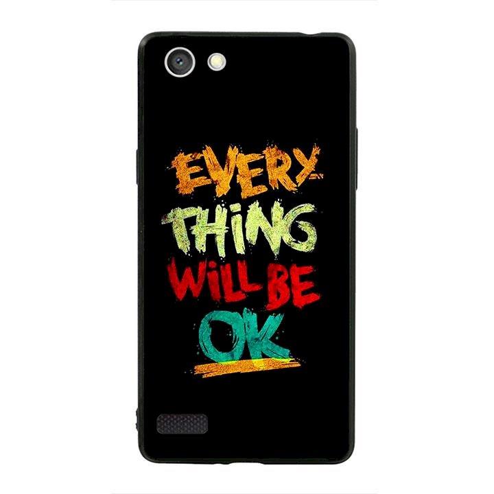 Ốp lưng viền TPU cho dành cho Oppo Neo 7 - Everything Will Be Ok