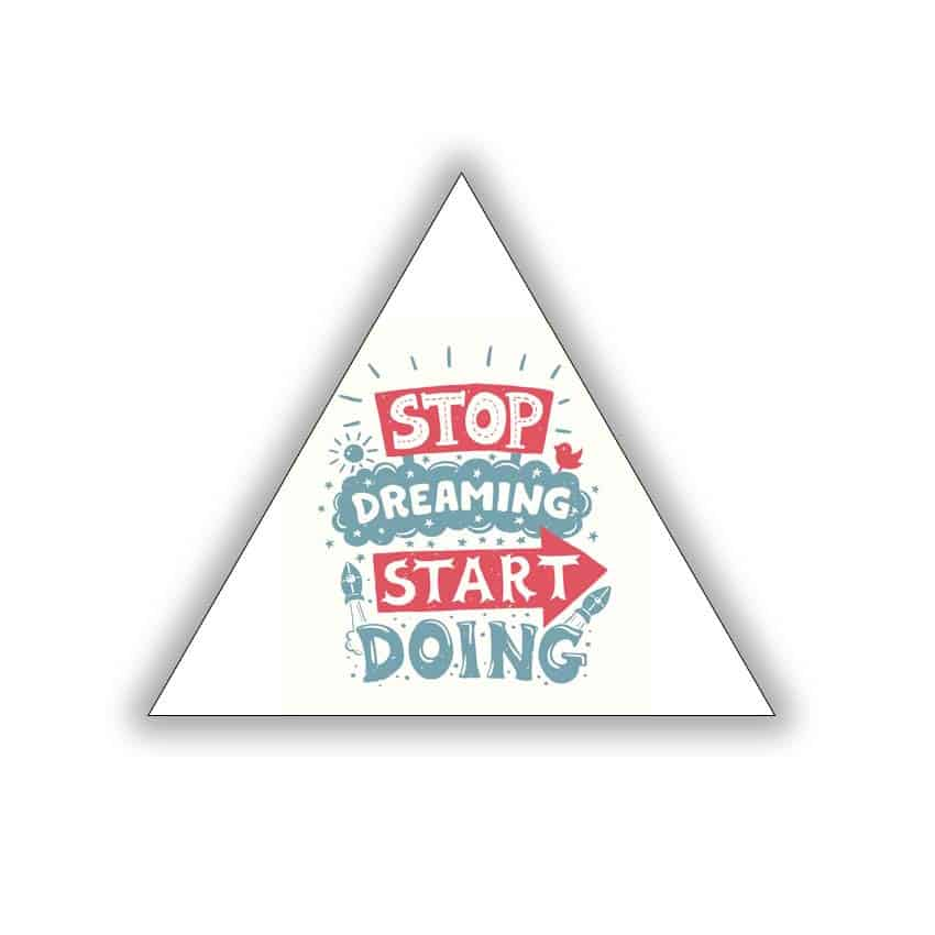 Tranh tam giác in Poster Stop Dreaming ( không khung ) - 4743821 , 9081422976341 , 62_10247233 , 517500 , Tranh-tam-giac-in-Poster-Stop-Dreaming-khong-khung--62_10247233 , tiki.vn , Tranh tam giác in Poster Stop Dreaming ( không khung )