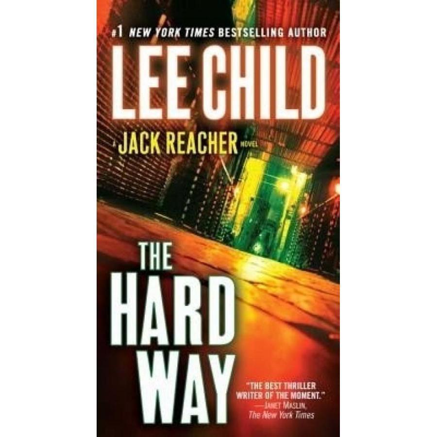 The Hard Way: A Jack Reacher Novel (Jack Reacher Novels)