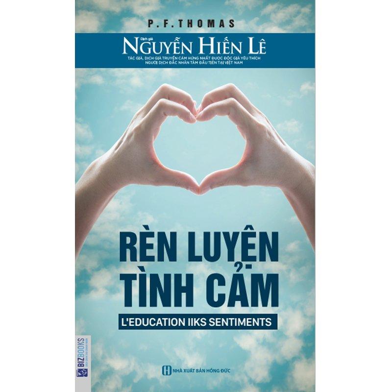 Rèn Luyện Tình Cảm - Nguyễn Hiến Lê