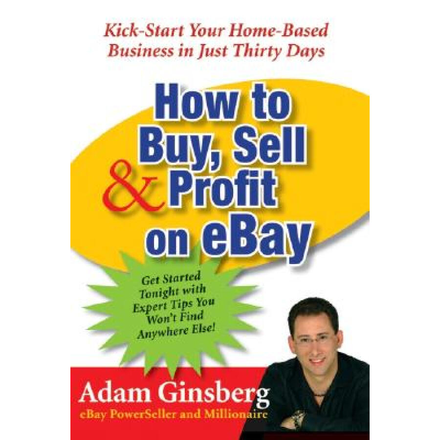 How to Buy Sell and Profit on eBay eBay - 1231718 , 5998657732106 , 62_5255667 , 1839000 , How-to-Buy-Sell-and-Profit-on-eBay-eBay-62_5255667 , tiki.vn , How to Buy Sell and Profit on eBay eBay