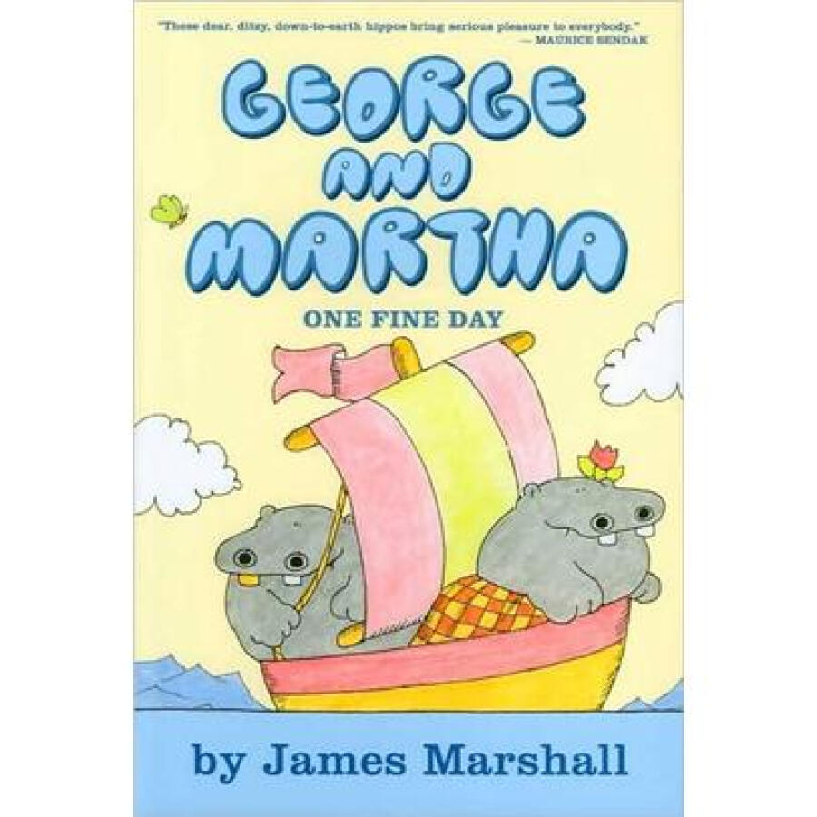 George and Martha: One Fine Day (George  Martha Early Reader)