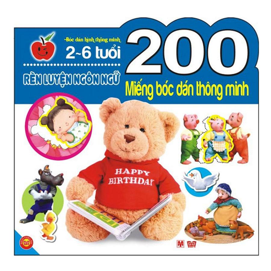 200 Miếng Bóc Dán Thông Minh - Rèn Luyện Ngôn Ngữ (Tái Bản 2018)