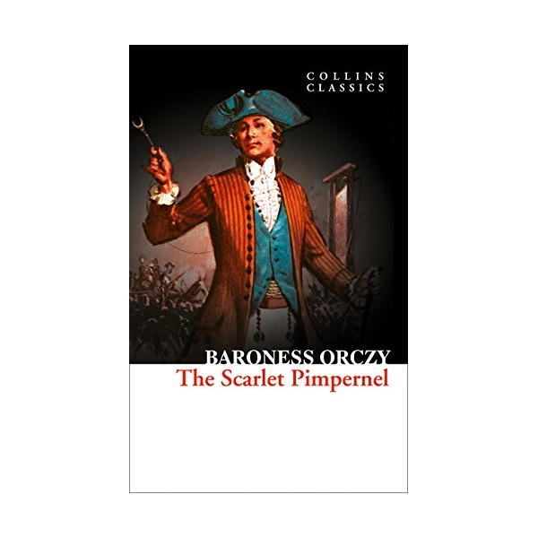 Collins Classics: The Scarlet Pimpernel