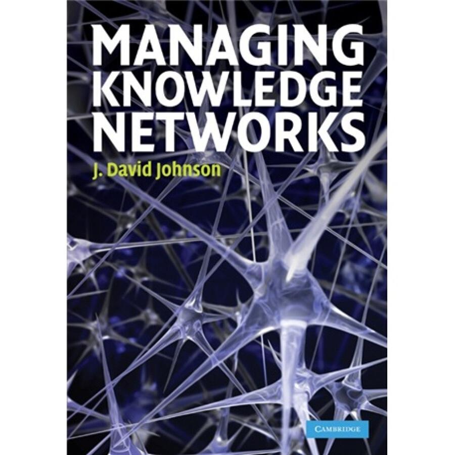 Managing Knowledge Networks - 1239365 , 8124901586110 , 62_5278269 , 1437000 , Managing-Knowledge-Networks-62_5278269 , tiki.vn , Managing Knowledge Networks