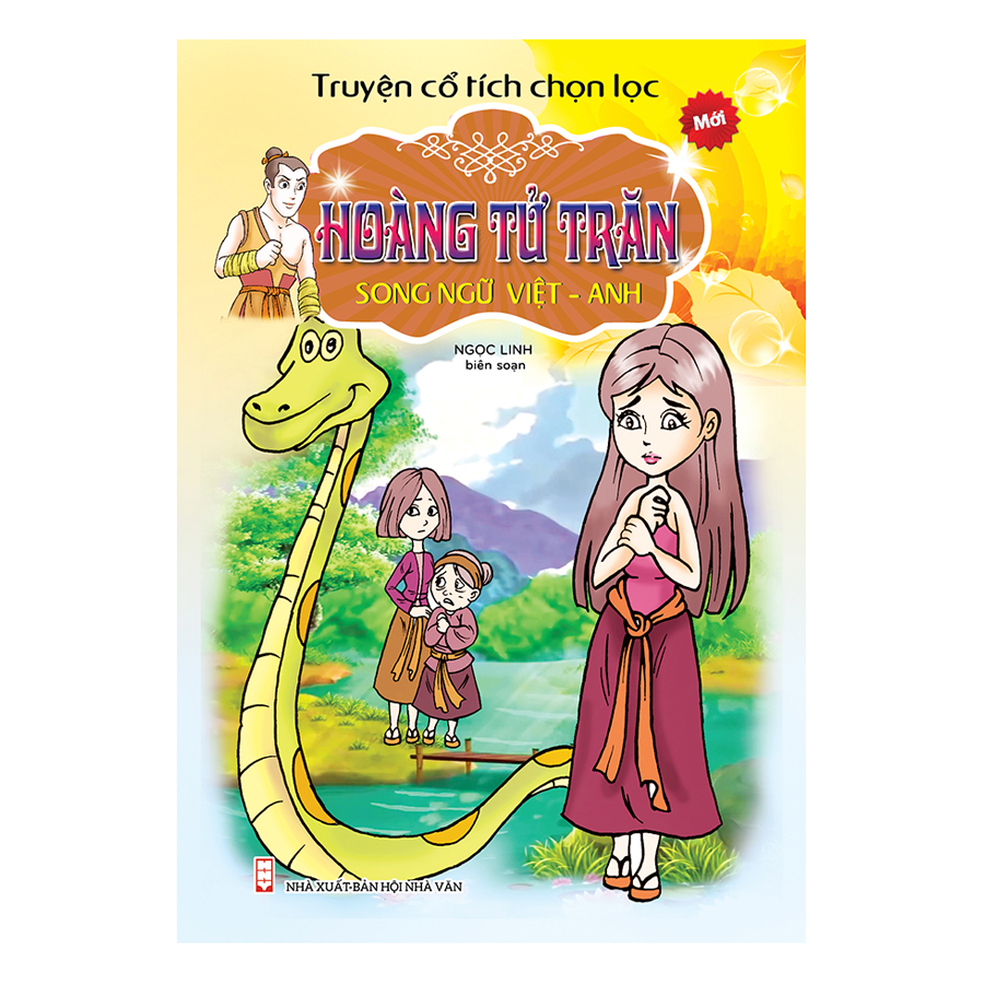 Truyện Cổ Tích Chọn Lọc Song Ngữ Việt Anh - Hoàng Tử Trăn