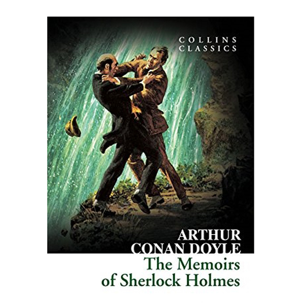 Collins Classics: The Memoirs Of Sherlock Holmes