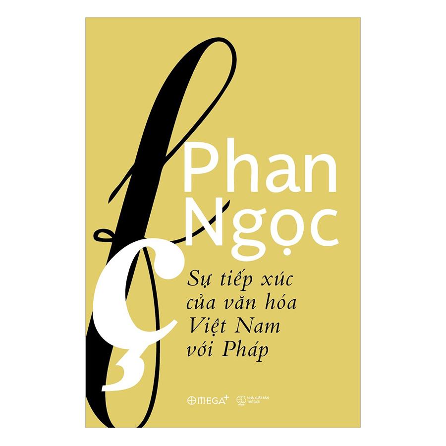 Sự Tiếp Xúc Của Văn Hóa Việt Nam Với Pháp