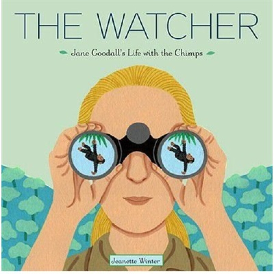 The Watcher: Jane Goodalls Life with the Chimps