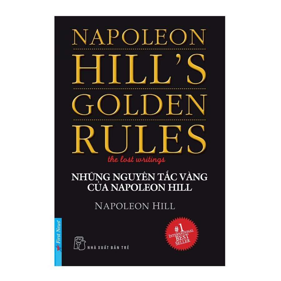 Những Nguyên Tắc Vàng Của Napoleon Hill (Tái Bản) - 18527409 , 6788192605824 , 62_24165481 , 78000 , Nhung-Nguyen-Tac-Vang-Cua-Napoleon-Hill-Tai-Ban-62_24165481 , tiki.vn , Những Nguyên Tắc Vàng Của Napoleon Hill (Tái Bản)