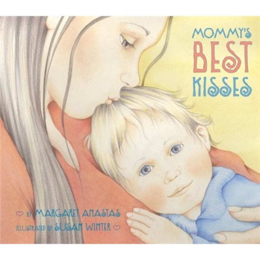 Mommys Best Kisses Board Book