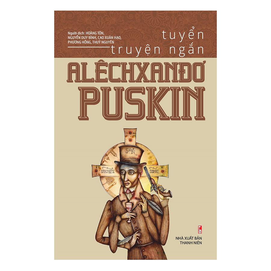 Tuyển Truyện Ngắn Alêchxanđơ Puskin