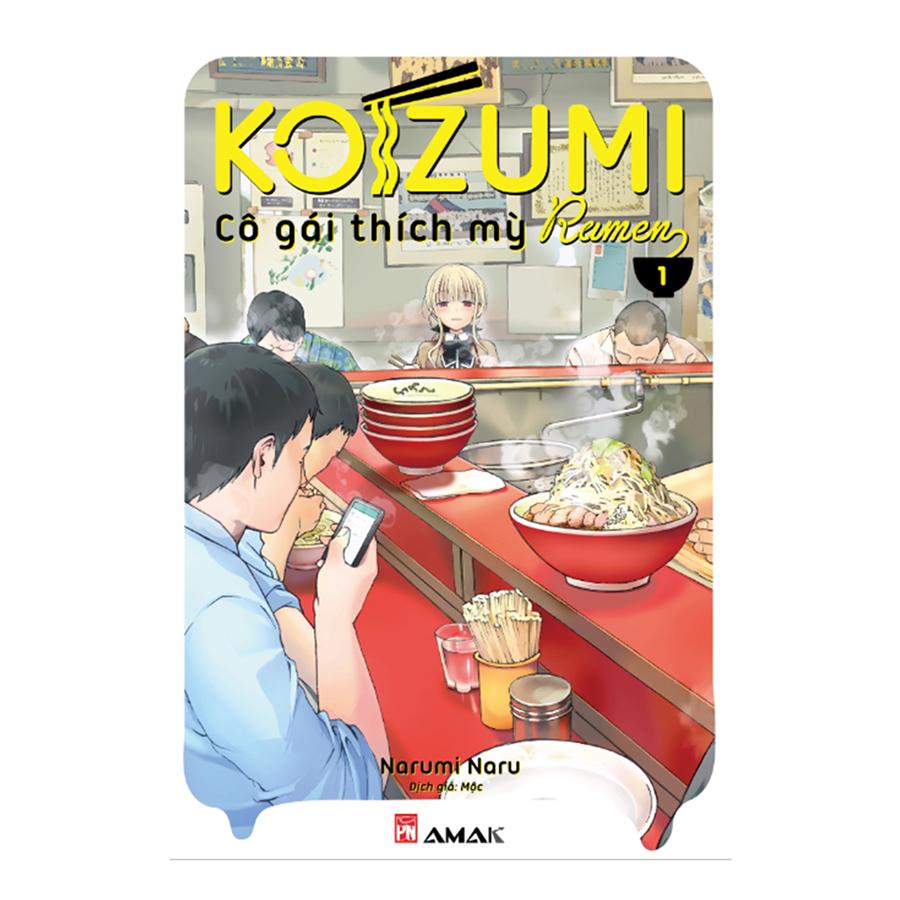 Koizumi - Cô Gái Thích Mỳ Ramen (Tập 1) - 1038542 , 9786046484776 , 62_3140721 , 30000 , Koizumi-Co-Gai-Thich-My-Ramen-Tap-1-62_3140721 , tiki.vn , Koizumi - Cô Gái Thích Mỳ Ramen (Tập 1)