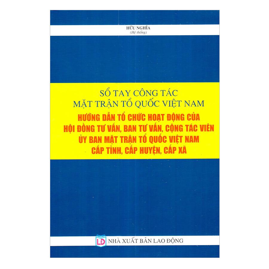 Sổ Tay Công Tác Mặt Trận Tổ Quốc Việt Nam - 926162 , 8760830218922 , 62_1943707 , 350000 , So-Tay-Cong-Tac-Mat-Tran-To-Quoc-Viet-Nam-62_1943707 , tiki.vn , Sổ Tay Công Tác Mặt Trận Tổ Quốc Việt Nam