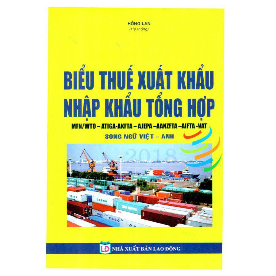Biểu Thuế Suất Hàng Hóa Xuất Khẩu-Nhập Khẩu Tổng Hợp 2018 (Song Ngữ Việt-Anh) - 7864887 , 8989136723149 , 62_1513607 , 595000 , Bieu-Thue-Suat-Hang-Hoa-Xuat-Khau-Nhap-Khau-Tong-Hop-2018-Song-Ngu-Viet-Anh-62_1513607 , tiki.vn , Biểu Thuế Suất Hàng Hóa Xuất Khẩu-Nhập Khẩu Tổng Hợp 2018 (Song Ngữ Việt-Anh)