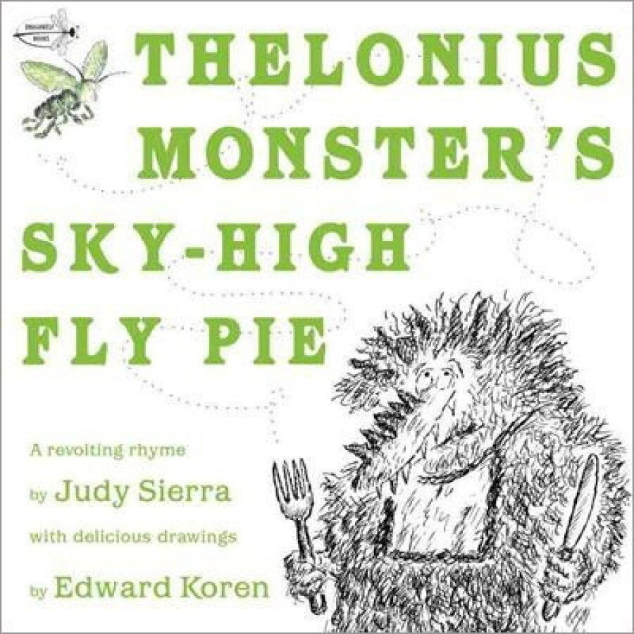 Thelonius Monsters Sky-High Fly Pie