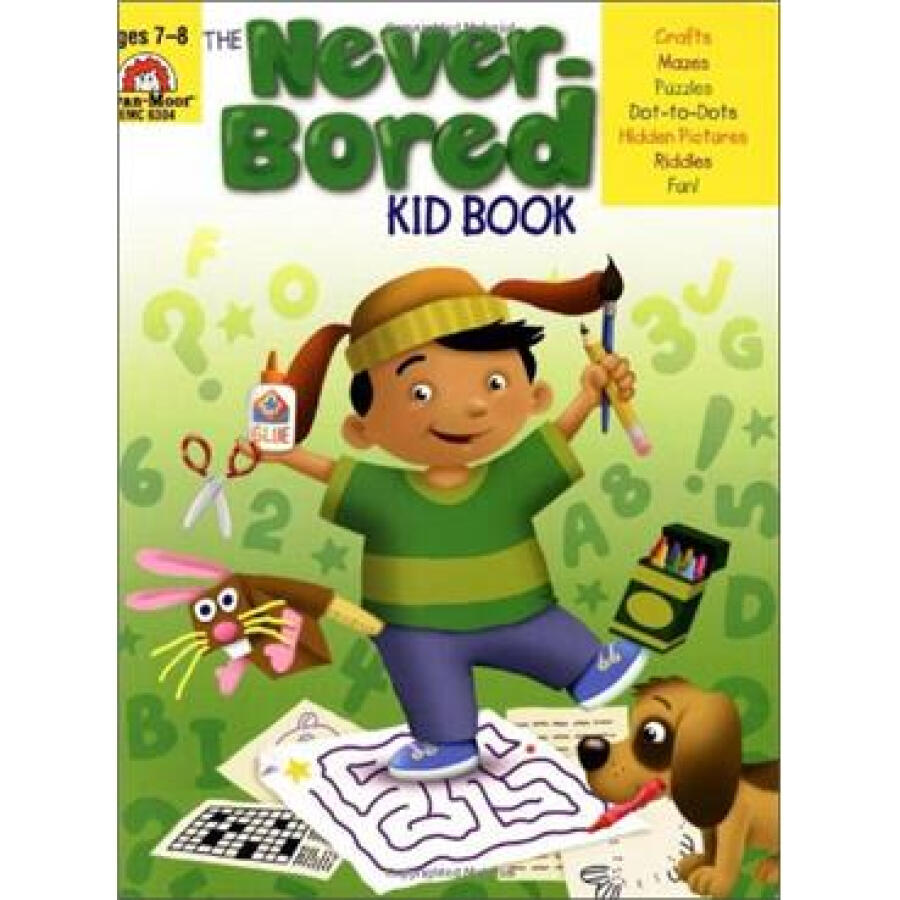 The Never-Bored Kid Book Ages 7-8