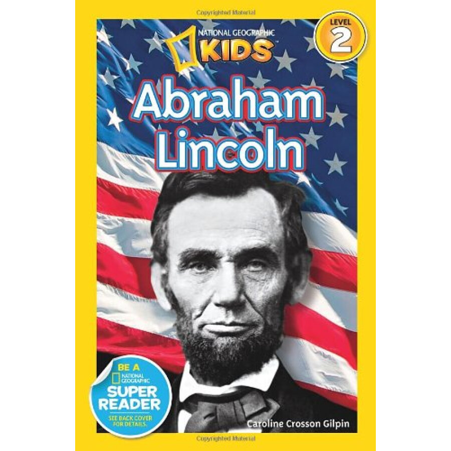 National Geographic Readers #2: Abraham Lincoln