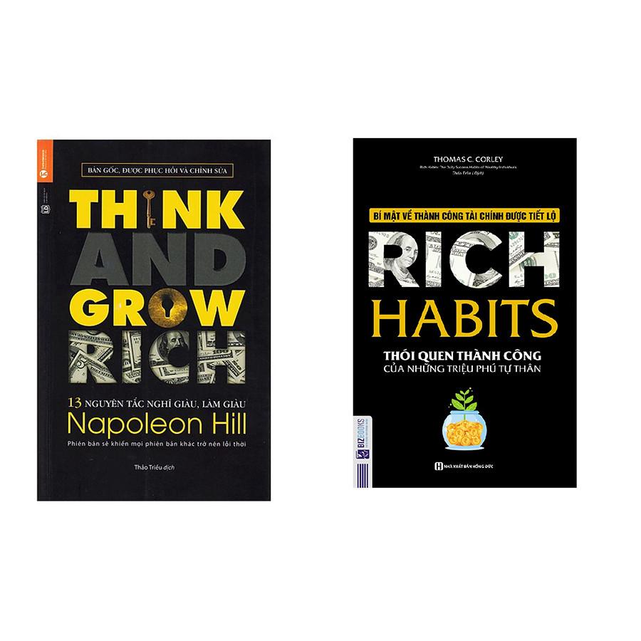 Combo sách 13 Nguyên Tắc Nghĩ Giàu Làm Giàu - Think And Grow Rich và Rich Habit - Thói Quen Thành Công Của Những Triệu Phú...