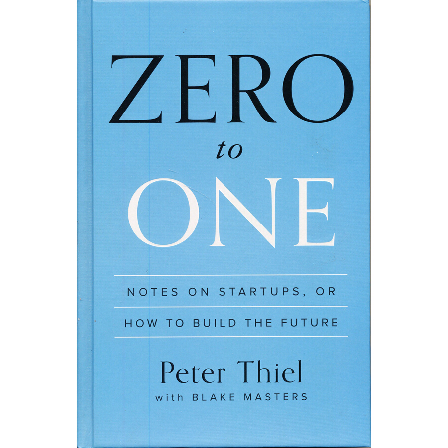 Zero to One: Notes on Startups or How to Build - 1240617 , 5463037592057 , 62_5279889 , 498000 , Zero-to-One-Notes-on-Startups-or-How-to-Build-62_5279889 , tiki.vn , Zero to One: Notes on Startups or How to Build