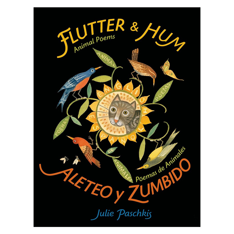 Flutter and Hum / Aleteo y Zumbido  Animal Poems