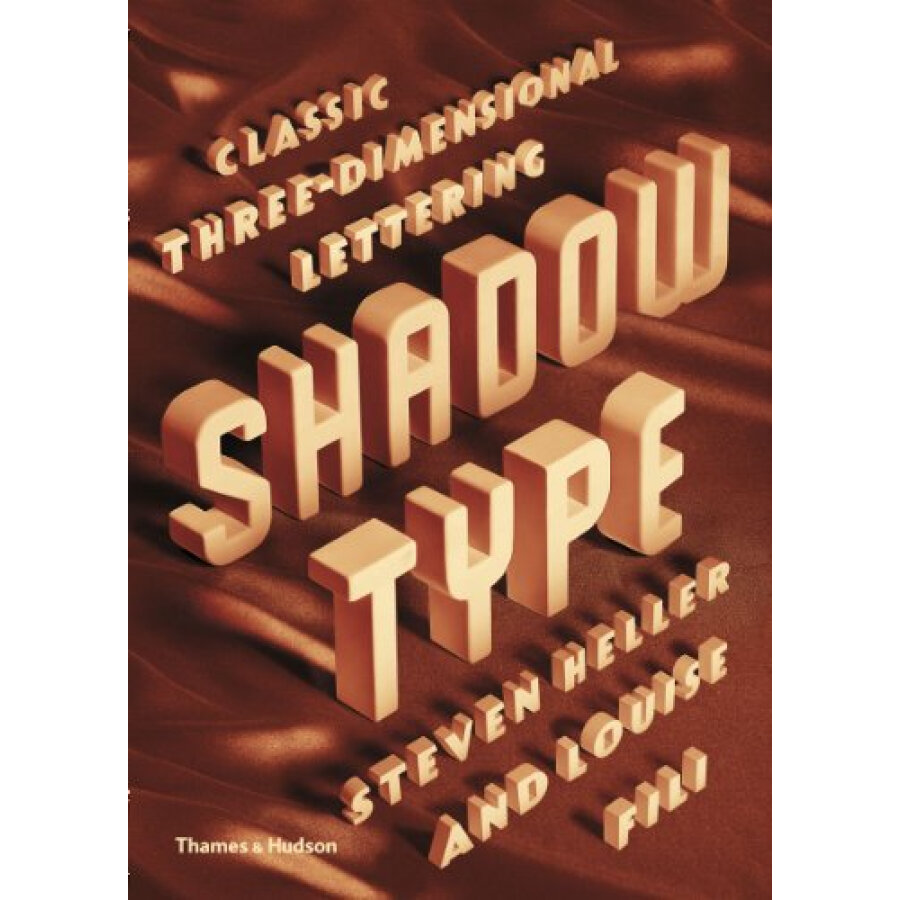 Shadow Type: Classic Three-Dimensional Lettering 3D - 1235304 , 4443805045504 , 62_5264765 , 862000 , Shadow-Type-Classic-Three-Dimensional-Lettering-3D-62_5264765 , tiki.vn , Shadow Type: Classic Three-Dimensional Lettering 3D