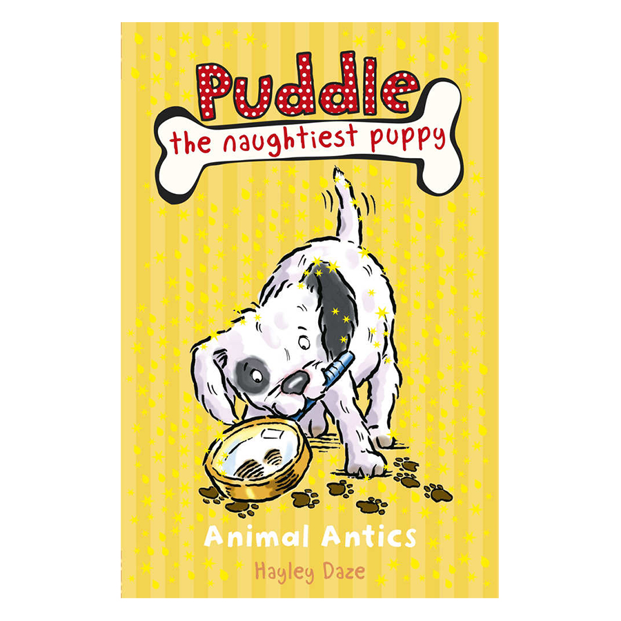 Puddle the Naughtiest Puppy: Animal Antics: Book 8