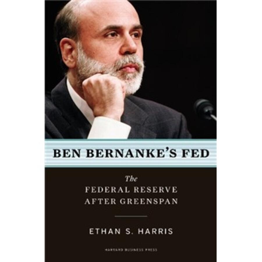 Ben Bernankes Fed: The Federal Reserve After Greenspan - 1242864 , 6686487396115 , 62_5288383 , 516000 , Ben-Bernankes-Fed-The-Federal-Reserve-After-Greenspan-62_5288383 , tiki.vn , Ben Bernankes Fed: The Federal Reserve After Greenspan