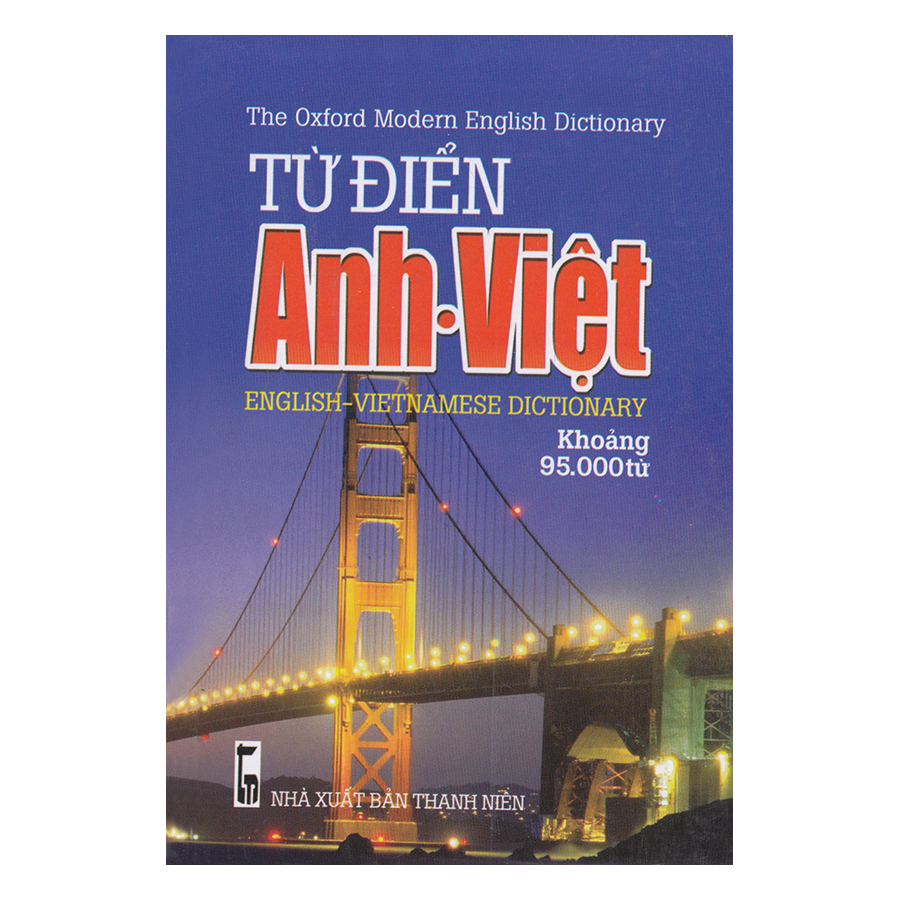 Từ Điển Anh - Việt (Khoảng 95.000 Từ)
