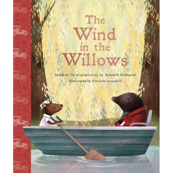 The Wind in the Willows (Illustrated Classic Storybook) - Hardcover