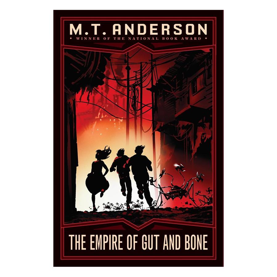 The Norumbegan Quartet #3: The Empire of Gut and Bone