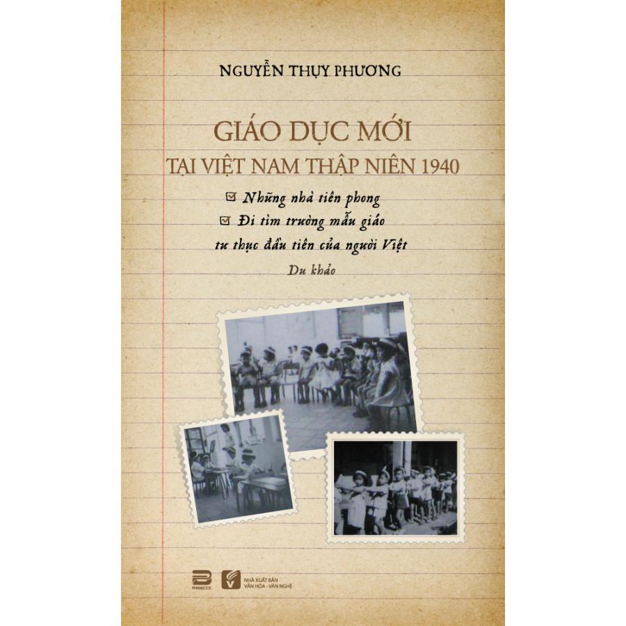 Giáo Dục Mới Tại Việt Nam Thập Niên 1940