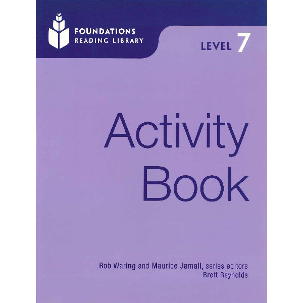 Foundations Reading Library 7: Activity Book