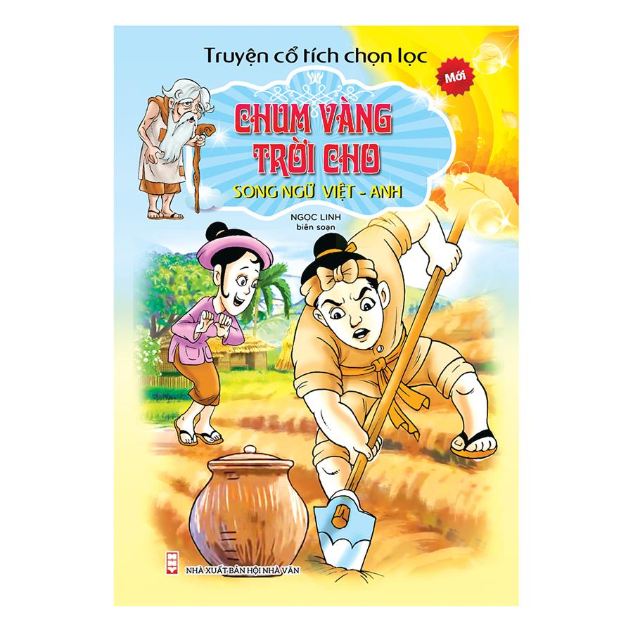 Truyện Cổ Tích Chọn Lọc Song Ngữ Việt Anh - Chum Vàng Trời Cho
