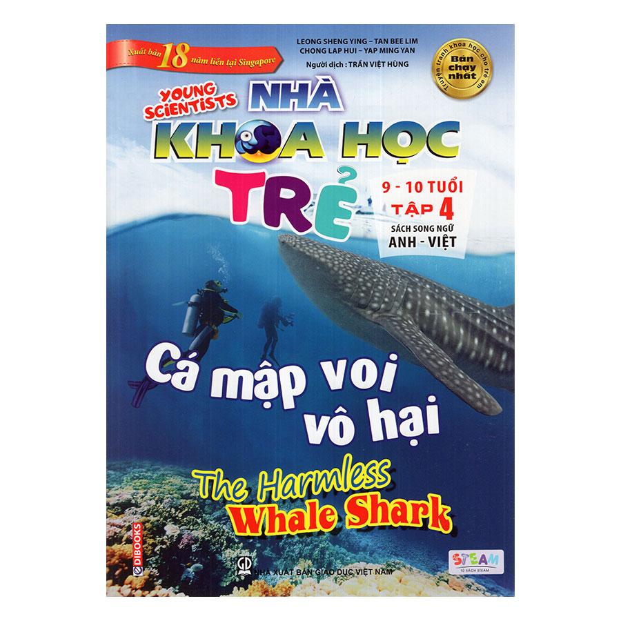 Nhà Khoa Học Trẻ - Cá Mập Voi Vô Hại (9 -10 Tuổi)