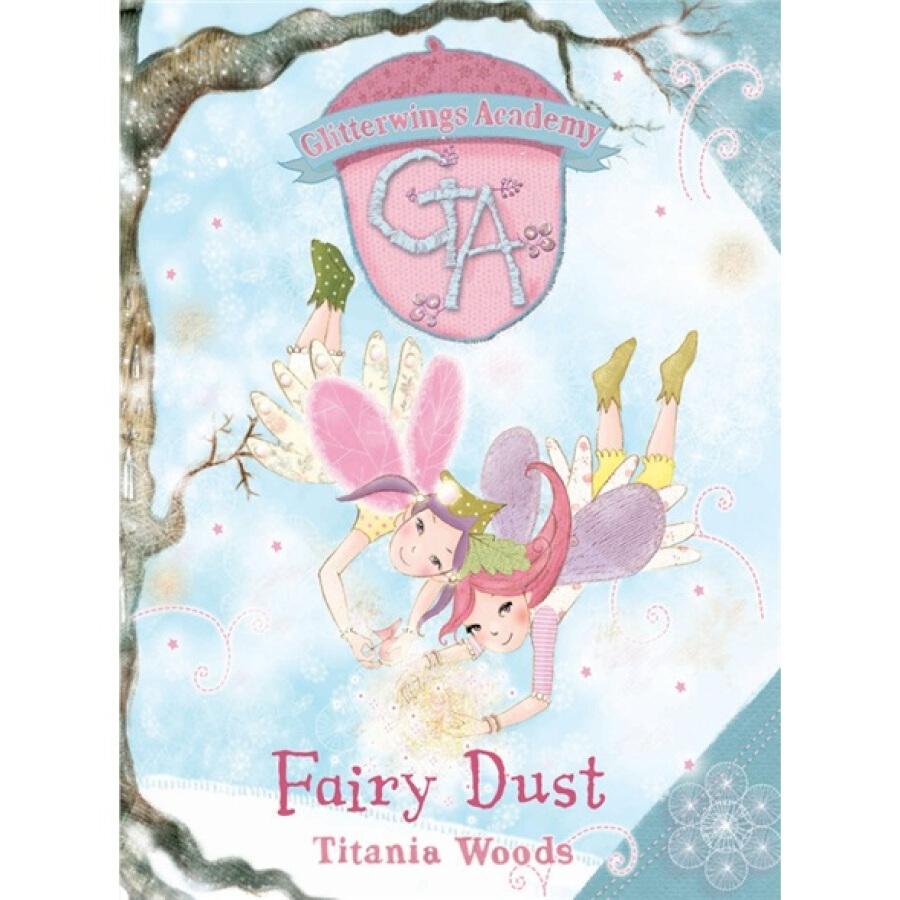 Glitterwings Academy : Fairy Dust